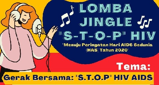 IKUTI LOMBA JINGLE STOP HIV